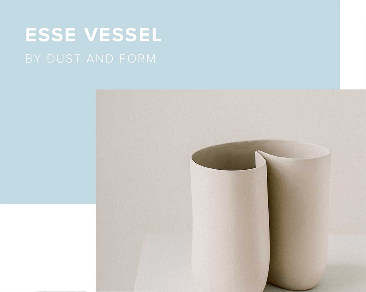 Esse Vessel by Dust and Form